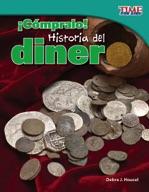 ��C�_mpralo! Historia del dinero (Buy It! History of Money) (Spanish Version)
