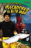 ��Capturas peligrosas! Pescadores de alta mar (Dangerous Catch! Deep Sea Fishers) (Spanish Version)