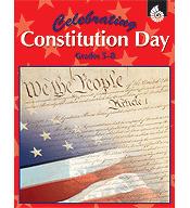 Celebrating Constitution Day Grades 5-8