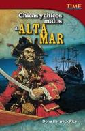 Chicas y chicos malos de alta mar (Bad Guys and Gals on the High Seas) (Spanish Version)