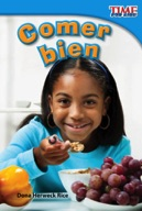 Comer bien (Eating Right) (Spanish Version)