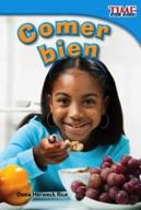 Comer bien (Eating Right) (Spanish Version)