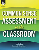 Common Sense Assessment in the Classroom