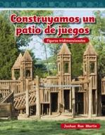 Construyamos un patio de juegos (Building a Playground) (Spanish Version)