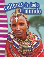 Culturas de todo el mundo (Cultures Around the World) (Spanish Version)