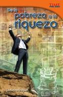 De la pobreza a la riqueza (From Rags to Riches) (Spanish Version)