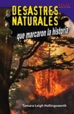 Desastres naturales que marcaron la historia (Unforgettable Natural Disasters) (Spanish Version)