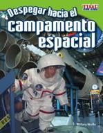 Despegar hacia el campamento espacial (Blast Off to Space Camp) (Spanish Version)