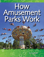 How Amusement Parks Work