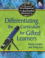 Differentiating the Curriculum for Gifted Learners