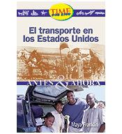 Early Fluent Plus: El Transporte en los Estados Unidos (Family Life i)