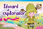 Edward el explorador (Edward the Explorer)