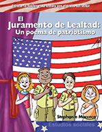 El Juramento de Lealtad: Un poema de patriotismo (The Pledge of Allegiance )