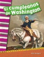 El cumplea̱os de Washington (Washington's Birthday) (Spanish Version)