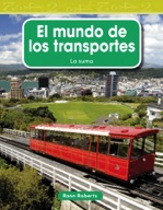 El mundo de los transportes (The World of Transportation) (Spanish Version)