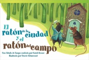 El rat�_n de la ciudad y el rat�_n del campo (The Town Mouse and the Country Mouse)
