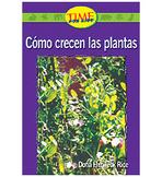 Emergent: Como crecen las plantas (How Plants Grow)