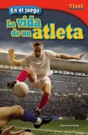 En el juego: La vida de un atleta (In the Game: An Athlete's Life) (Spanish Version)