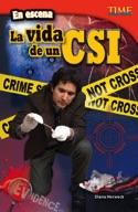 En escena: La vida de un CSI (On the Scene: A CSI's Life) (Spanish Version)