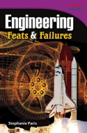 Engineering: Feats and Failures