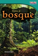 Entra al bosque (Step into the Forest) (Spanish Version)