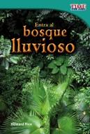 Entra al bosque lluvioso (Step into the Rainforest) (Spanish Version)