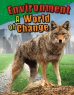 Environment: A World of Change
