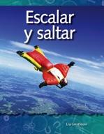 Escalar y saltar (Climbing and Diving) (Spanish Version)