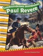 Estadounidenses asombrosos: Paul Revere (Amazing Americans: Paul Revere) (Spanish Version)