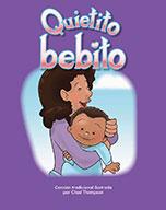 Quietito bebito (Hush, Little Baby)
