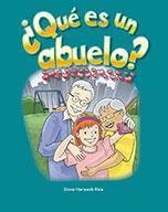 ��Qu̩ es un abuelo? (What Makes a Grandparent)