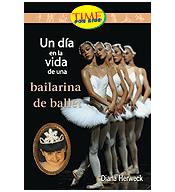 Fluent: Un Dia en la vida de una bailarina (A Day in the Life of a Ballerina)