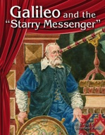 """Galileo and the """"Starry Messenger"""""""