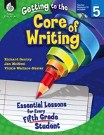 Getting to the Core of Writing: Level 5