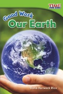 Good Work: Our Earth