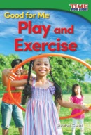 Good for Me: Play and Exercise