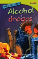 Hablemos claro: Alcohol y drogas (Straight Talk: Drugs and Alcohol) (Spanish Version)