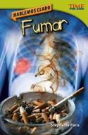 Hablemos claro: Fumar (Straight Talk: Smoking) (Spanish Version)