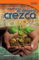 Hacer que el dinero crezca (Making Money Grow) (Spanish Version)