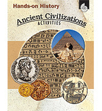 Hands-On History: Ancient Civilizations Activities (Enhanced eBook)