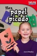 Haz papel picado (Make Papel Picado) (Spanish Version)