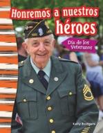 Honremos a nuestros h̩roes: D�_a de los Veteranos (Remembe