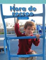 Hora de recreo (Recess Time) (Spanish Version)