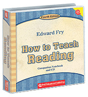 How to Teach Reading by Dr. Fry, Fourth Edition