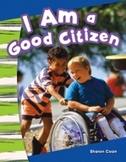 I Am a Good Citizen