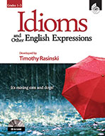 Idioms and Other English Expressions - Grades 1 to 3