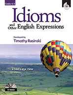 Idioms and Other English Expressions - Grades 4 to 7