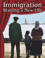 Immigration: Starting a New Life
