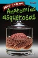 Incre�_ble pero real: Anatom�_as asquerosas (Strange but True: Gross Anatomy) (Spanish Version)