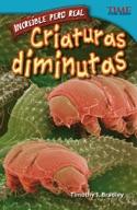 Incre�_ble pero real: Criaturas diminutas (Strange but True: Tiny Creatures) (Spanish Version)